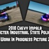 """[WIP] 2010 Chevy Impala """"Acter/Industrial State Police"""""""