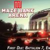 Maze Bank Arena First Due